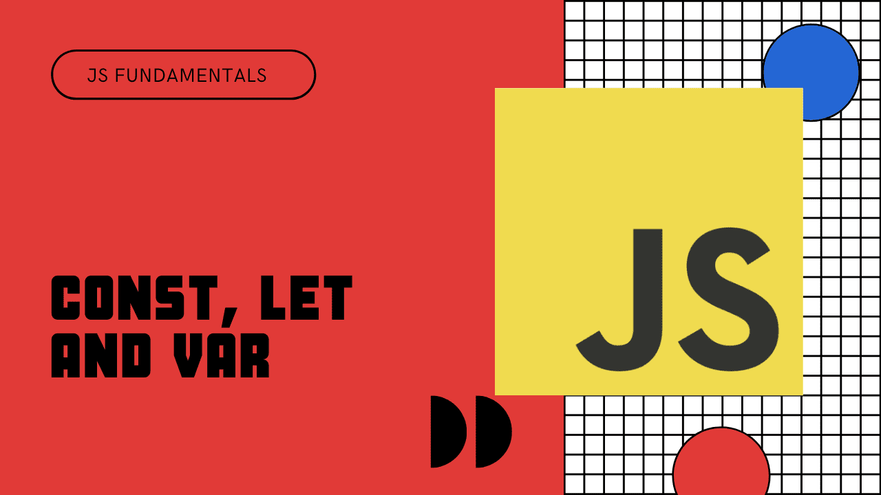 JavaScript Variables – A Beginner's Guide to var, const, and let cover image